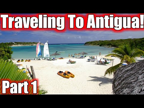 Traveling to ANTIGUA! Part 1 SerpentSityExoitcs