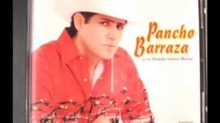 Watch Pancho Barraza El Vagabundo Que Te Ama video