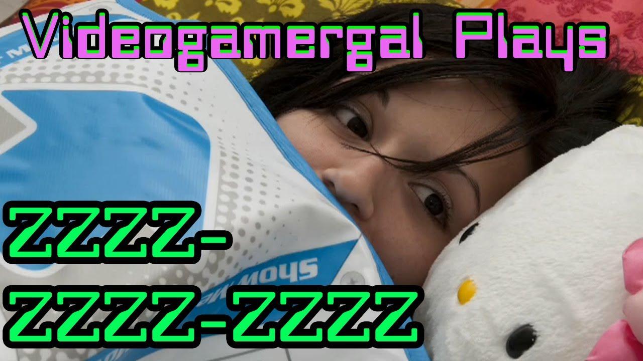 Videogamergal plays Zzzz-zzzz-zzzz