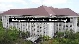 Profil Pelayanan Laboratorium Parasitologi FK-KMK UGM