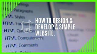 Web development basics | Part 3 of How to design a website