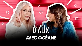 L'INTERVIEW D' @Océane  #LeClicDAlix