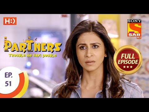 Partners Trouble Ho Gayi Double - Ep 51 - Full Episode - 6th February, 2018