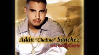Watch Adan Chalino Sanchez Deja Que Salga La Luna video