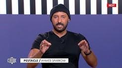 Le message d'Ahmed Sparrow dans Le Pestacle - Clique, 20h25 en clair sur CANAL+