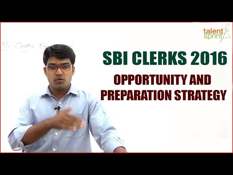 SBI Clerks 2016  - Opportunity and Preparation Strategy || Banking Careers