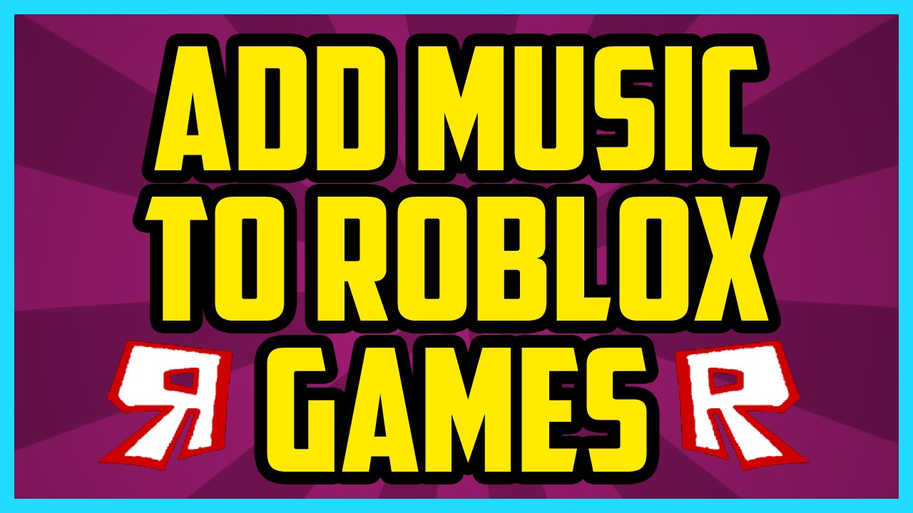 How to add Multiple Music in ROBLOX! - YouTube