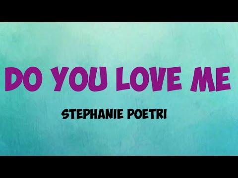Stephanie Poetri ~ Do You Love Me (Lyric)