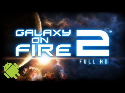 Galaxy On Fire 2™ HD - Android - HD Gameplay Trailer