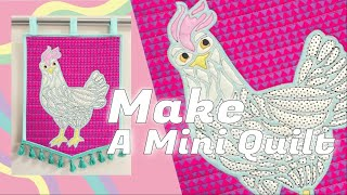 How to Make a Mini Quilt With an Applique By Monica Poole