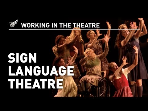 Working in the Theatre: Sign Language Theatre