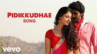 Sigaram Thodu - Pidikkudhae Lyric | Vikram Prabhu, Monal | D. Imman