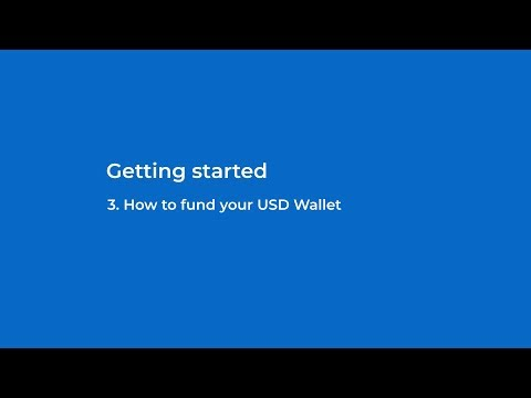 3. How To Fund Your USD Wallet