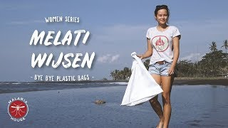Women Series: Melati Wijsen and The Power of The Youth