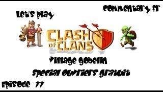 Clash of Clans : Village Gobelin - Le 3eme et 4eme ouvriers gratuits \ épisode 11