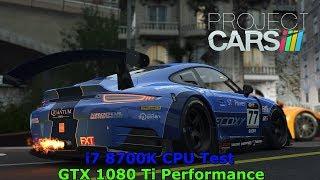 [Project Cars 2] [PC] [i7 8700K] [GTX 1080 Ti] [1080p] CPU Test