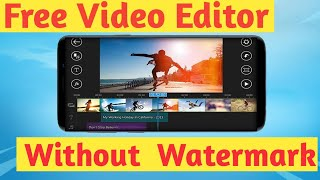 100% Free Video Editing Software For Android  l Without Watermark  l  Easy To Use