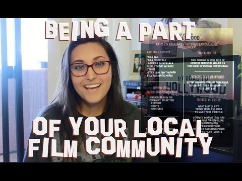 Being a Part of Your Local Film Community