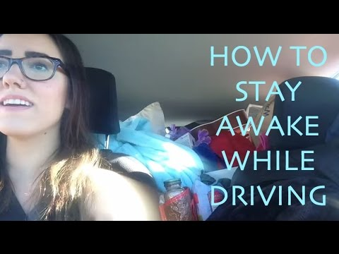HOW TO STAY AWAKE WHILE DRIVING - YouTube
