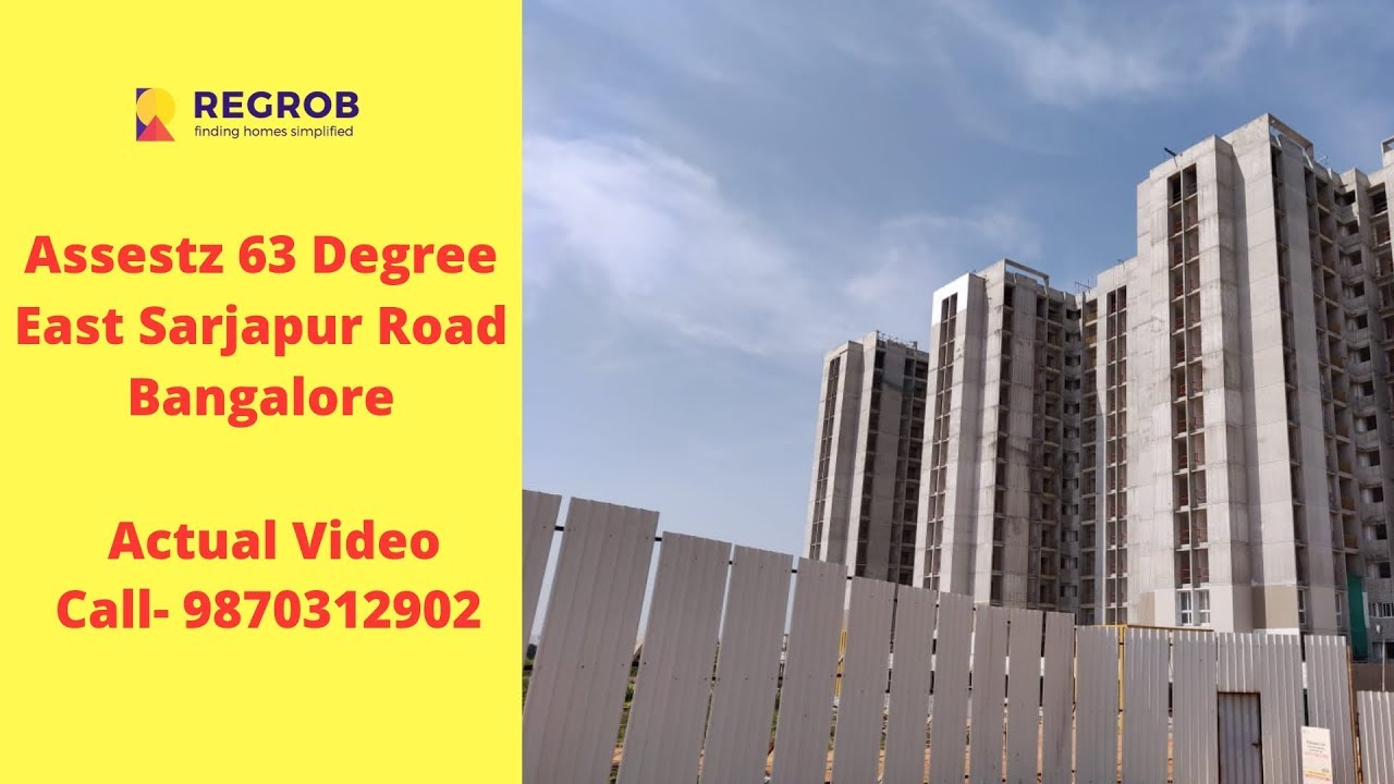 Assestz 63 Degree East | Sarjapur Road Bangalore | Sales  9870312902 | 3 BHK Price @ 54 lacs onwards