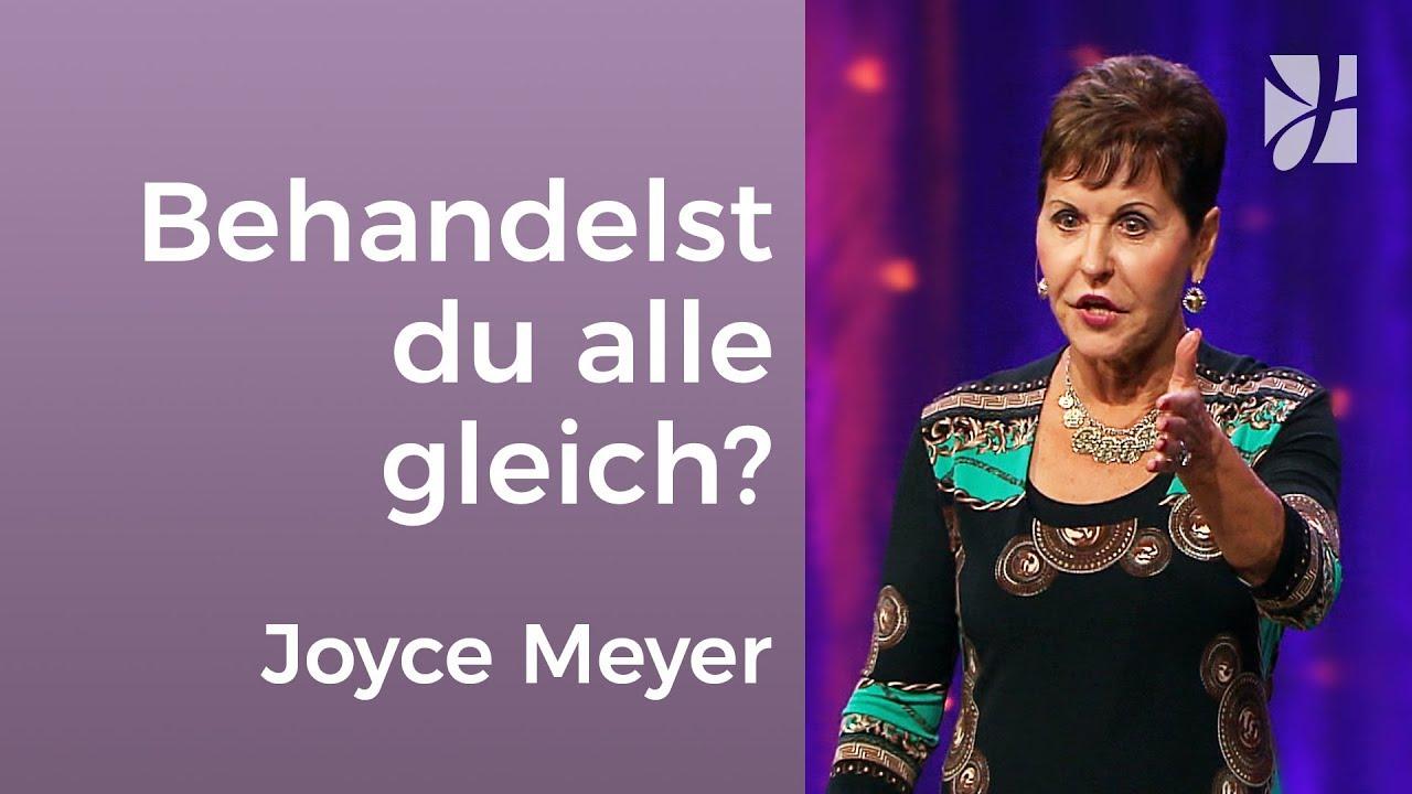 Jakobus 2: Behandelst du alle Menschen gleich? – Joyce Meyer – Beziehungen gelingen lassen