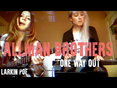 "Larkin Poe | The Allman Brothers Cover (""One Way Out"")"