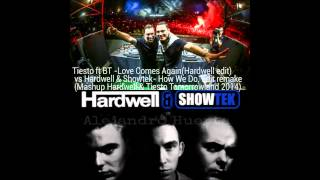 Love Comes Again vs How We Do. Edit Remake (Hardwell & Tiesto Mashup)