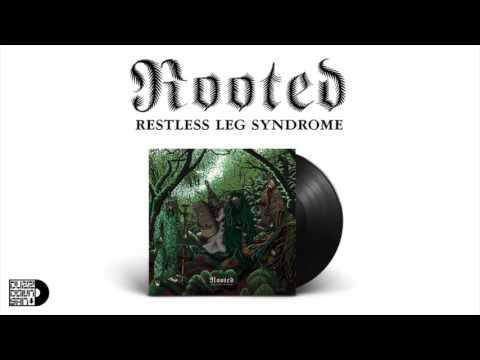 Restless Leg Syndrome - Rooted