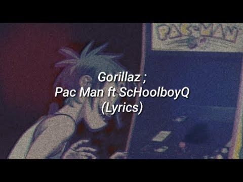 Gorillaz // Pac man ft scHoolboy Q (Lyrics)