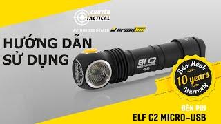 Hướng dẫn sử dụng Đèn pin ARMYTEK ELF C2 - Chuyentactical.com