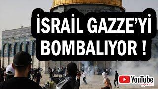 İsrail Gazzeyi bombaladı, şehitler var, ırkçılar var