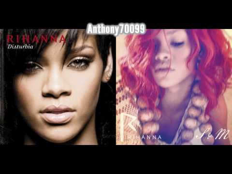 Rihanna  S&M vs Disturbia Mashup