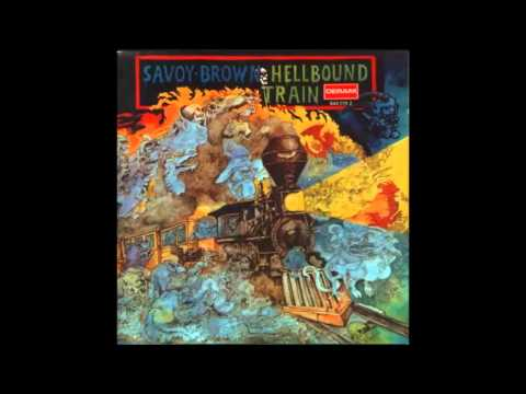 SAVOY BROWN -- HellboundTrain --  1972