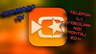 Telefon Ucun Montaj Proqrami Vivavideo