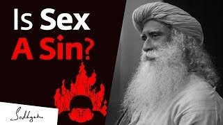 Is Sex A Sin? Sadhguru Answers