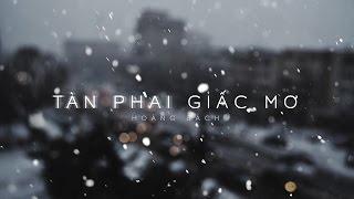 Lyrics || Tàn Phai Giấc Mơ || Hoàng Bách