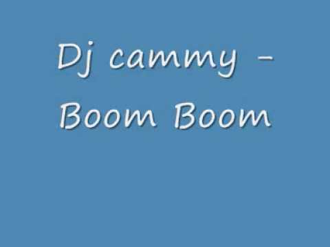 Dj Cammy - Boom Boom