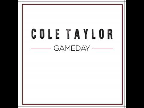 Cole Taylor - Gameday (Official Audio)