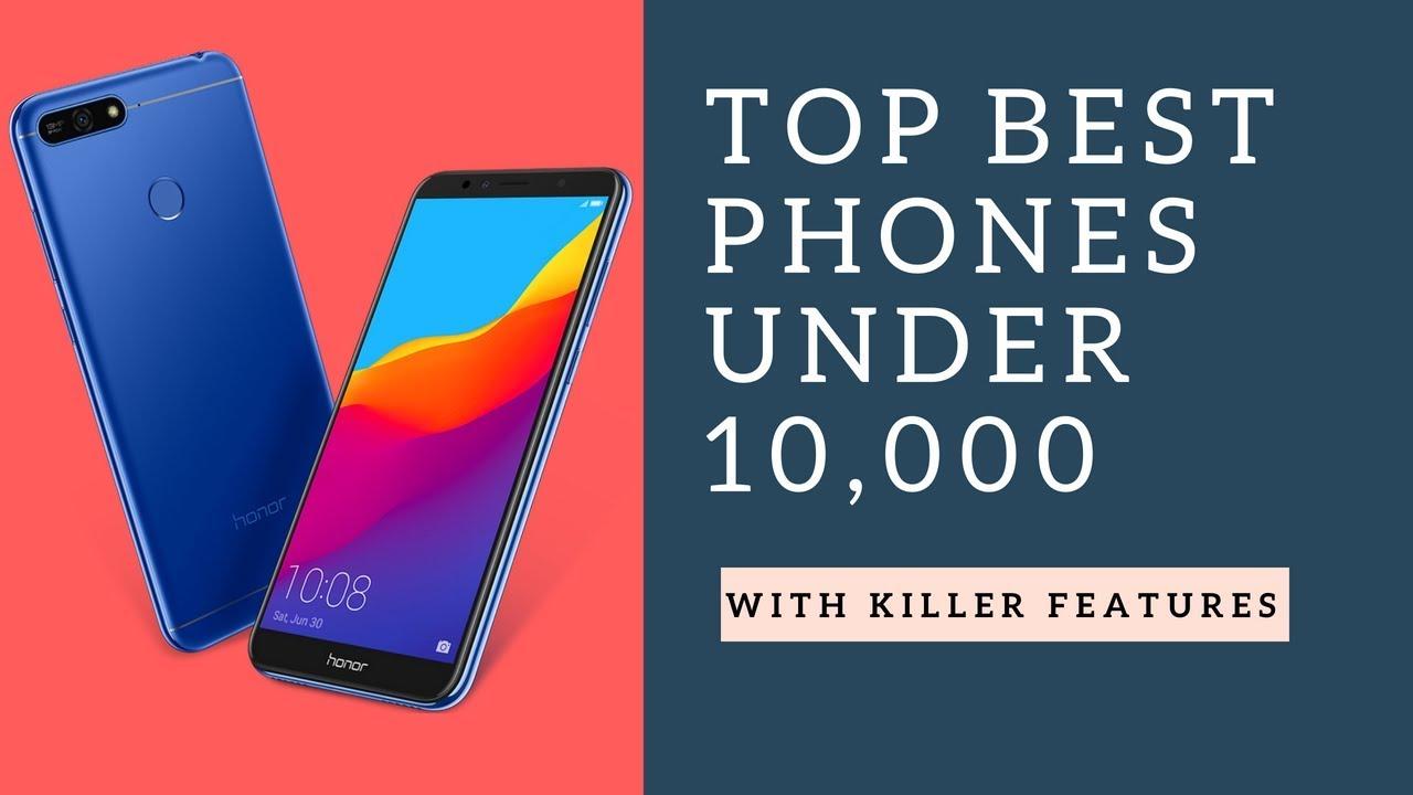 Top 10 Best Smartphones Under 10,000 In India