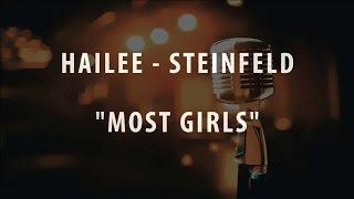 HAILEE STEINFELD - MOST GIRLS (INSTRUMENTAL / KARAOKE)