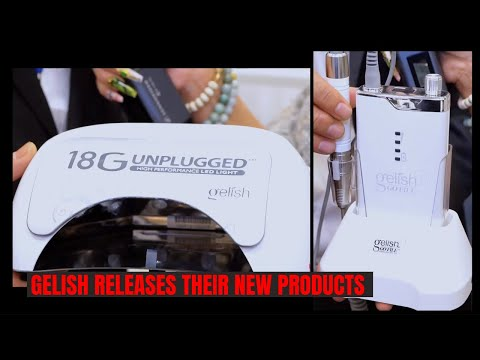 Gelish Releases The Go-File And 18G Unplugged Cordless LED Lamp
