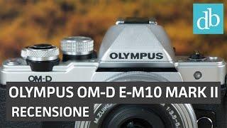 Olympus OM-D E-M10 Mark II ITA recensione • Ridble