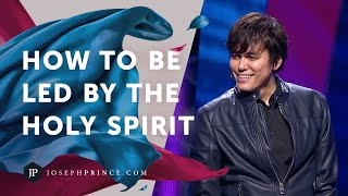 How To Be Led By The Holy Spirit | Joseph Prince