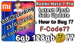 REDMI NOTE 7 PRO-CALL RECORDING 23 MARCH, 6GB VARIANT KAB MILEGA??|REDMI NOTE 7 PRO 6GB VARIANT