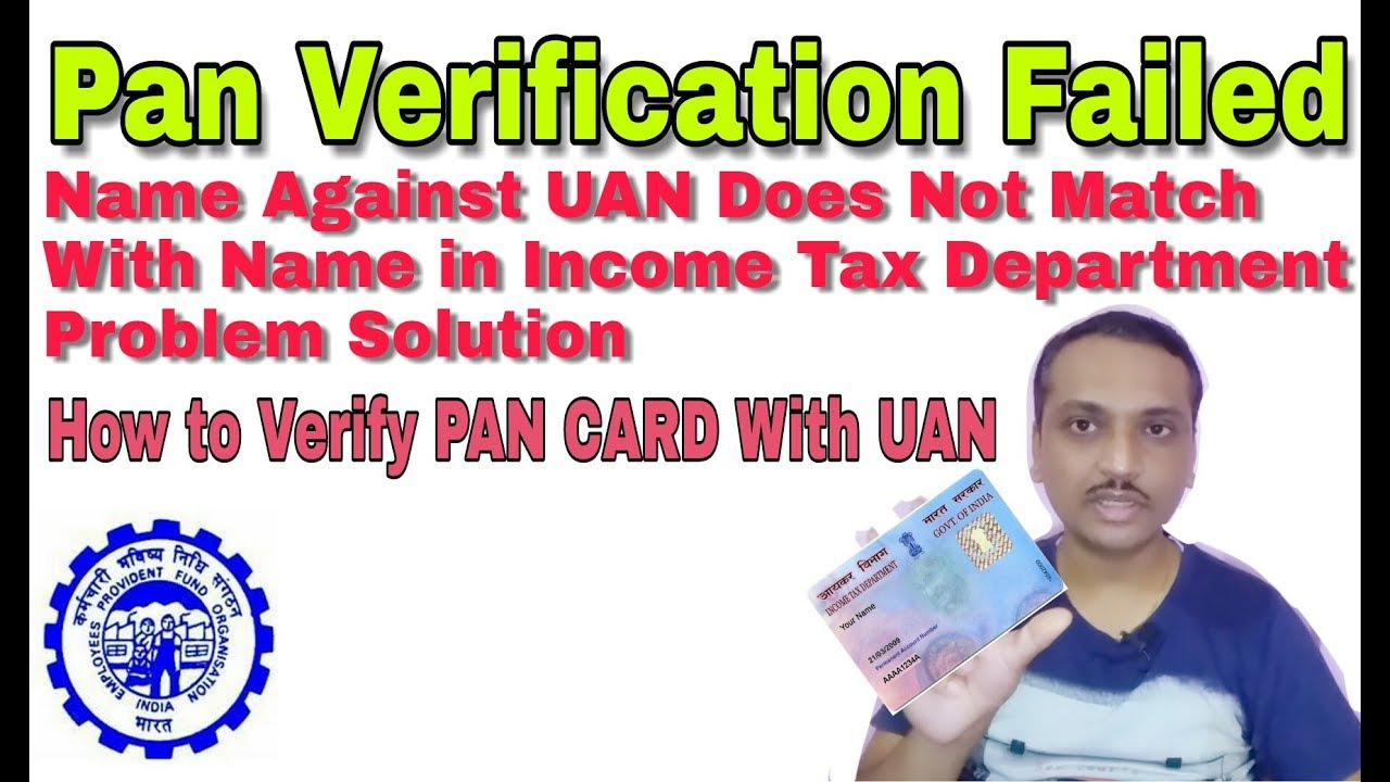 Pan Verification Failed, Name Against UAN Does Not Match With Name in  Income Tax Department,