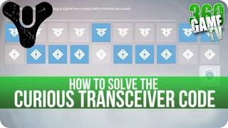 Destiny Curious Transceiver Code (How to solve the Code) Sleeper Simulant Quest Line