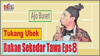 Lawak Minang - Ajo Buset Tukang Ubek - Bukan Sekedar Tawa eps 8