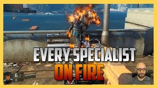 Every Specialist On Fire - Black Ops 3