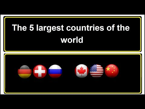 The 5 largest countries of the world