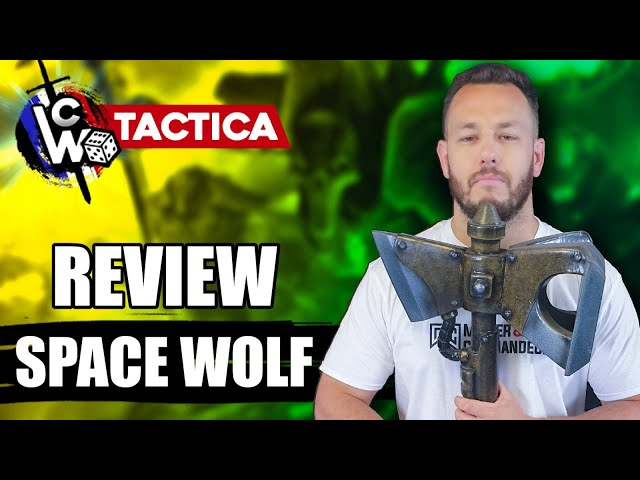 REVIEW & ANALYSE du Supplément SPACE WOLF pour Warhammer 40.000